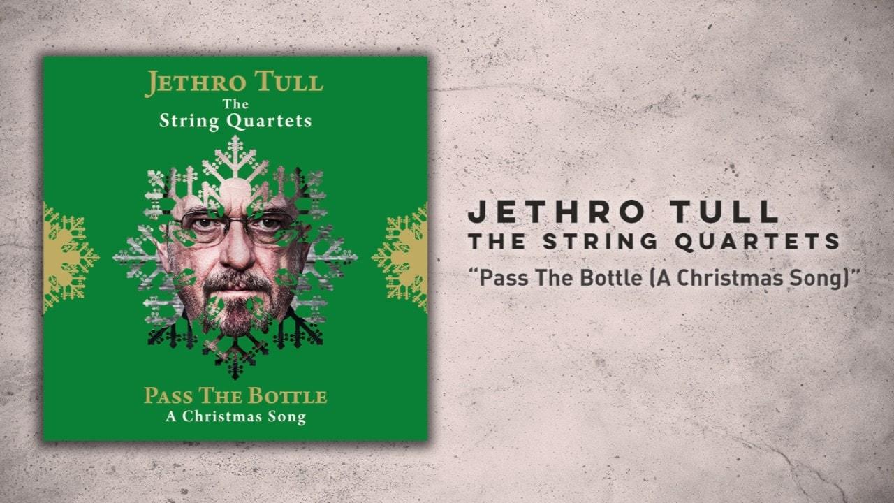"LISTEN: Jethro Tull\'s Reworked ""Pass The Bottle (A Christmas Song)"""
